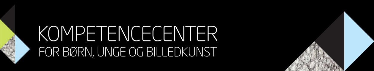 Kompetencecenter for børn, unge og billedkunst